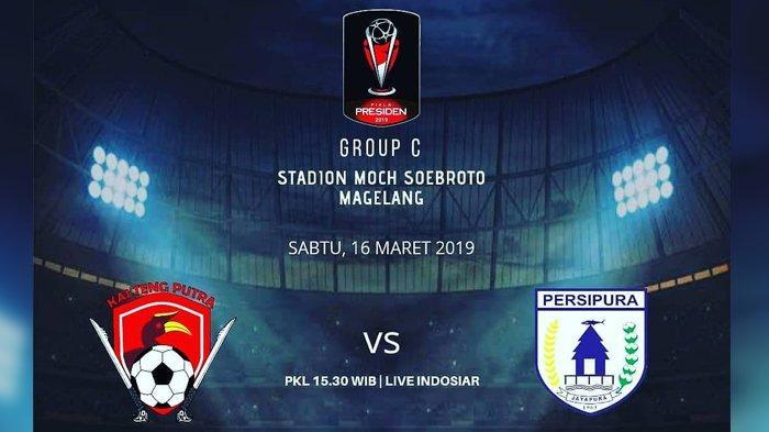 SEDANG BERLANGSUNG - Live Streaming Indosiar Persipura Jayapura Vs Kalteng Putra Piala Presiden 2019