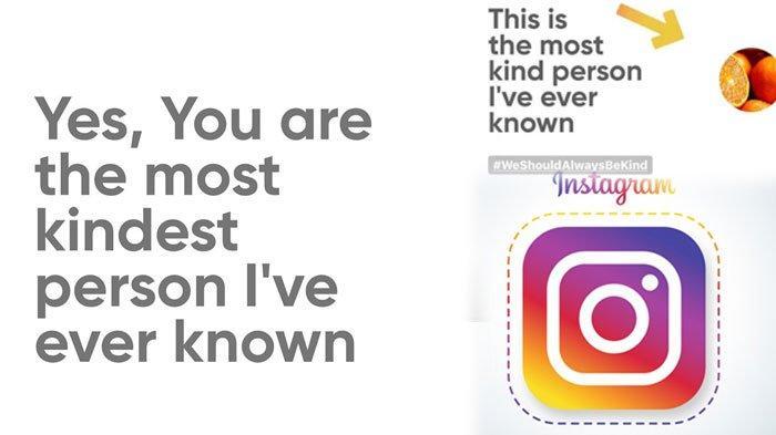 POPULER Viral di Instagram, Ini Cara Ikut 'We Should Always Be Kind', Siap Dibanjiri DM Followers