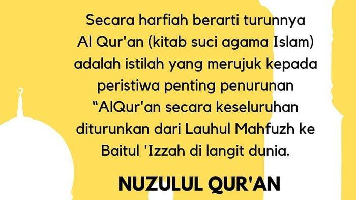 Keistimewaan Malam Nuzulul Quran 17 Ramadhan 1440 H Rabu 22 Mei 2019