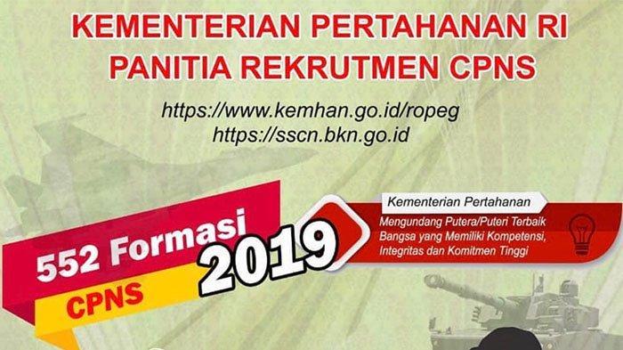 Kementrian Pertahanan (Kemhan) Akan Menutup Pendaftaran CPNS 2019 Hari Ini, BKN Beri Penjelasan