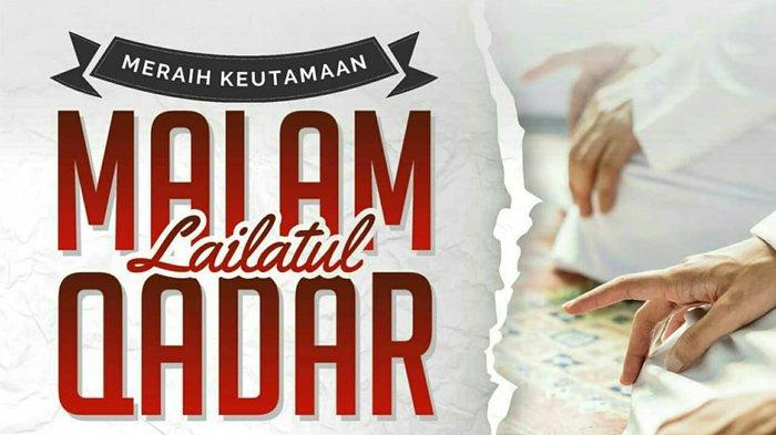Niat dan Tata Cara Sholat Malam Lailatul Qadar di Malam 27 Ramadhan 1441 H, Hari Ini 20 Mei 2020