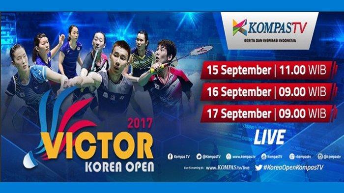 LIVE STREAMING Final Korea Open 2017 di Kompas TV - Perjuangan Garuda Raih Juara, Tonton di Sini