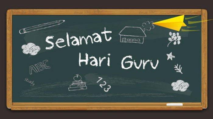 Selamat Hari Guru di Hari Guru Nasional 25 November 2020