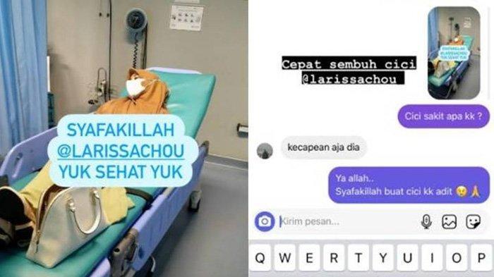 Larissa Chou tengah terbaring di rumah sakit.