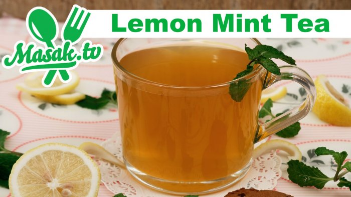 Resep Lemon Mint Tea, Minuman Hangat Untuk Hari yang Dingin!