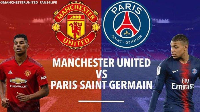 Live RCTI Manchester United Vs Paris Saint Germain Rabu Jam 03.00 WIB Duel Klub Pemain Termahal