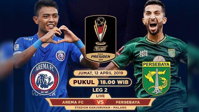 Live Streaming Arema FC vs Persebaya Leg 2 Final Piala Presiden Hari Ini, Live Indosiar Malam Ini!