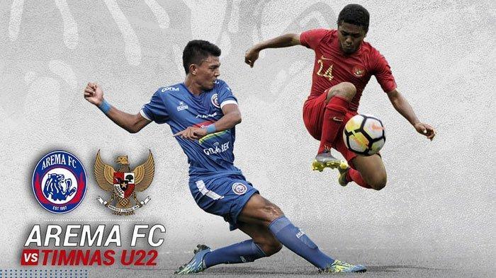 Link Live Streaming Indosiar Arema FC Vs Timnas Indonesia U-22 Sore Ini Jam 15.30 WIB Laga Uji Coba