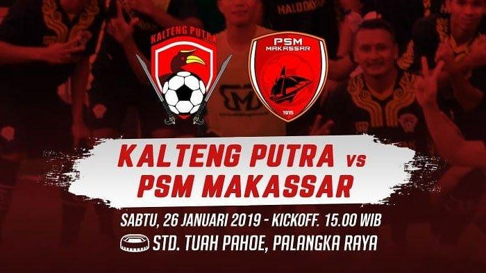 Live Streaming Kalteng Putra Vs PSM Makassar Piala Indonesia 2018 Sabtu Sore Jam 15.00 WIB