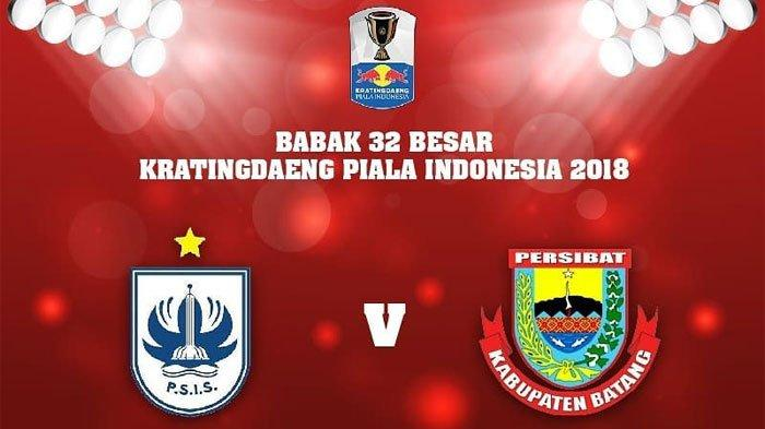 Link Live Streaming Jawapos TV - Live Streaming Persibat vs PSIS 15.00 WIB Piala Indonesia 2019!