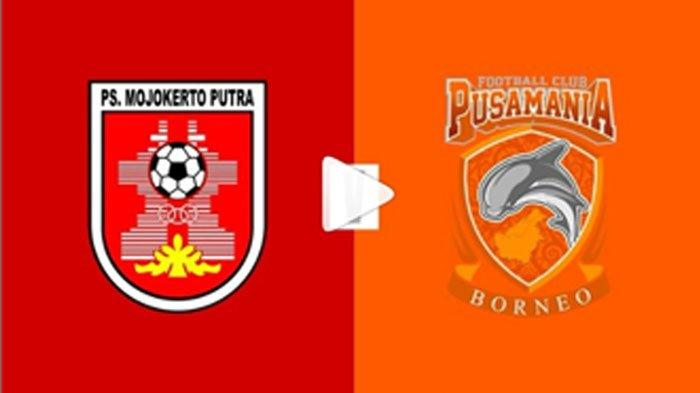 Live Streaming PSMP Mojokerto vs Borneo FC - Siaran Langsung 32 Besar Piala Indonesia Sore Ini