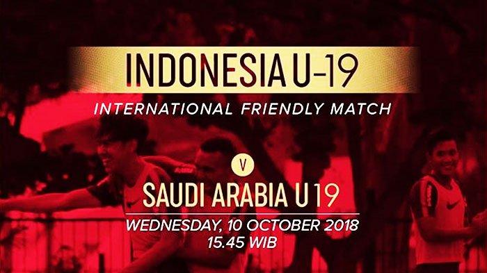 SEDANG BERLANGSUNG Live Streaming RCTI Timnas U-19 Indonesia vs Arab Saudi Sore Ini