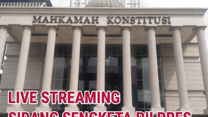 SESAAT LAGI Live Streaming Sidang MK Sengketa Pilpres 2019, Daftar Lengkap Pengacara BPN, TKN, KPU