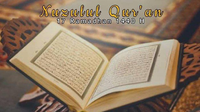 Dzikir, Doa dan Amalan Saat Nuzulul Quran 17 Ramadhan 1441 H Malam Ini, Jangan Sampai Terlewatkan!