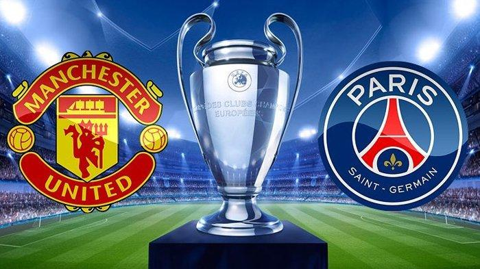 Live Streaming Manchester United Vs Paris Saint-Germain (PSG) Liga Champions di RCTI Pukul 03.00 WIB