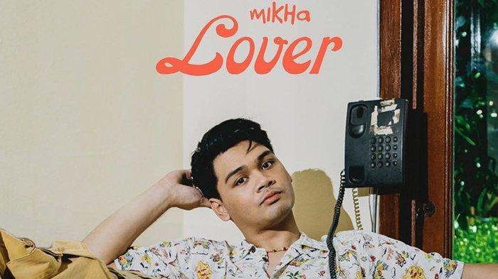 Mikha Angelo Rilis Dua Single Lanjutan untuk Merampungkan Mini Album Bertajuk 'Lover'