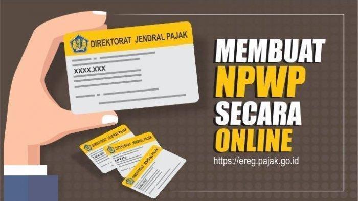Simak Cara Mudah dan Cepat Membuat NPWP Online Pakai HP Android dan iOS, Daftar di ereg.pajak.go.id
