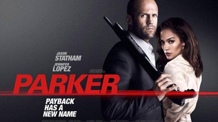 Sinopsis Parker, Penjahat Profesional yang Balas Dendam Dikhianati, 19 September di Trans TV
