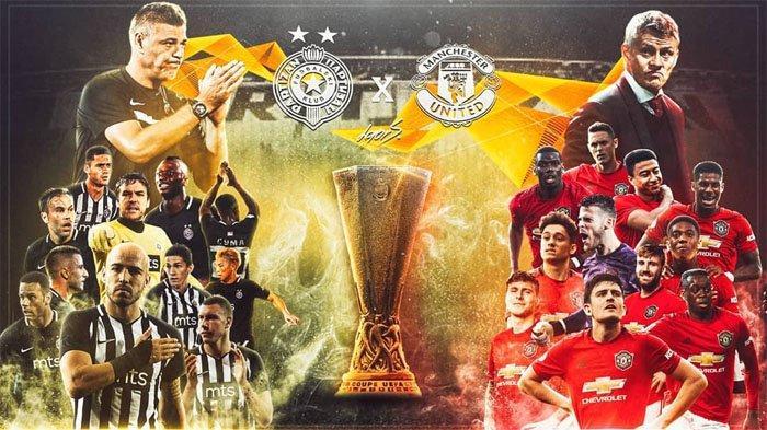 MALAM INI Live Streaming Partizan Belgrade vs Manchester United, Saksikan Liga Eropa di SCTV