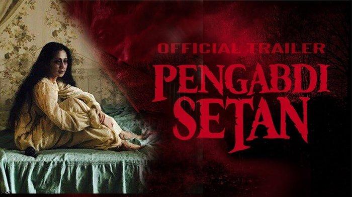 Sukses di Indonesia, Film Pengabdi Setan Akan Tayang di Negara-negara Ini