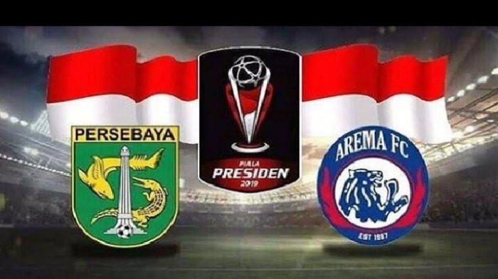 HARI INI! Final Piala Presiden 2019: Arema FC vs Persebaya, Prediksi: 2 Hal Bikin Arema Diuntungkan!
