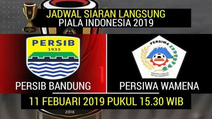 UPDATE HASIL Persib Bandung vs Persiwa Wamena Piala Indonesia 2018 Skor 5-0 Babak 2 Live Streaming