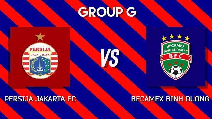 Prediksi Pertandingan Persija Jakarta vs Becamex Binh Duong di Piala AFC Selasa Jam 15.30 WIB
