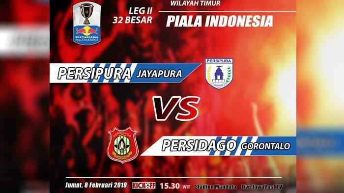 Live Streaming Jawapos TV Persipura vs Persidago Hari Ini 13.00 WIB, Laga Seru Piala Indonesia 2019!