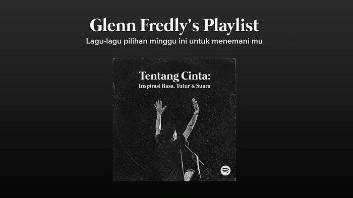 Playlist Lagu Pilihan Glenn Fredly Sebelum Meninggal, Ada Hindia hingga Eva Celia