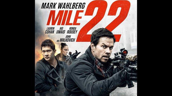 Poster film Mile 22, dibintangi Mark Wahlberg dan Iko Uwais.