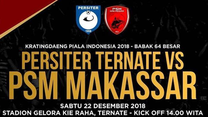 SEDANG BERLANGSUNG - Live Streaming Persiter vs PSM 13.00 WIB, Babak 64 Besar Piala Indonesia 2018!