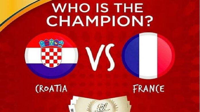 Jadwal Siaran Langsung (Live) & Prediksi Prancis vs Kroasia 22.00 WIB - Final Piala Dunia 2018!