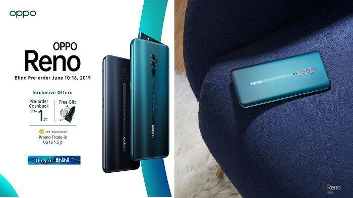 Oppo Reno Resmi Open Pre-Order di Indonesia, HP Selfie Terbaik dengan Cashback hingga Rp 1 Juta