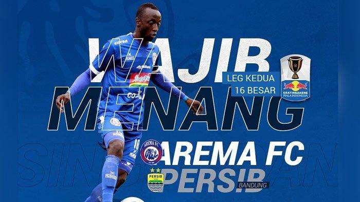 Prediksi Arema FC vs Persib Bandung - Live Streaming RCTI Piala Indonesia Sore Ini 22 Februari