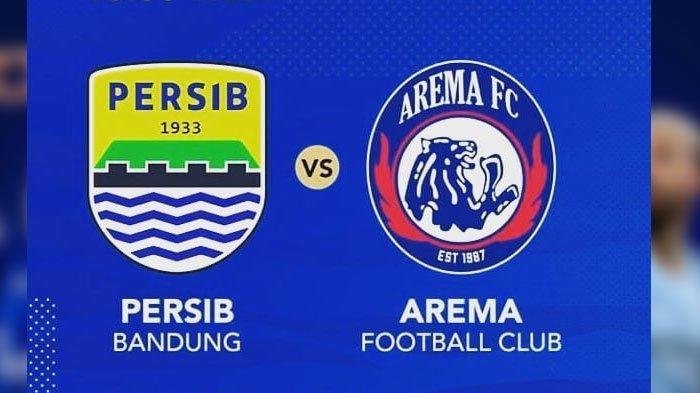 Live Streaming Arema FC vs Persib Bandung Piala Indonesia Jumat Jam 15.00 WIB Laga Penentu Lolos