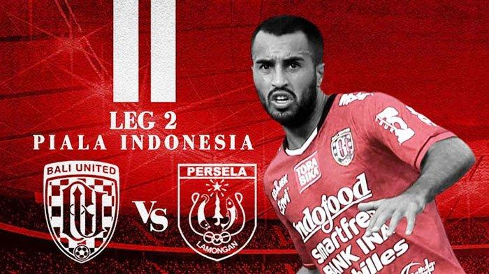 Prediksi Bali United vs Persela Piala Indonesia - Live Streaming PSSI TV Malam Ini 22 Februari