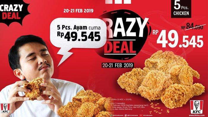 PROMO KFC Khusus Rabu dan Kamis 21-22/8/2019, Harga Spesial 5 Potong Ayam Cuman Rp 49 Ribuan