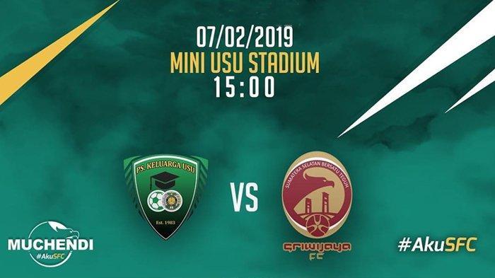 SEDANG BERLANGSUNG - Live Streaming Sriwijaya FC Vs PS Keluarga USU Piala Indonesia Jam 15.00 WIB