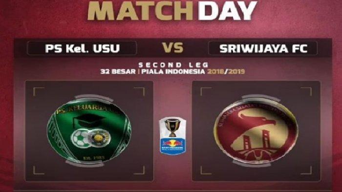 SEDANG BERLANGSUNG - Link Live Streaming Jawapos TV Keluarga Usu vs Sriwijaya FC Piala Indonesia!