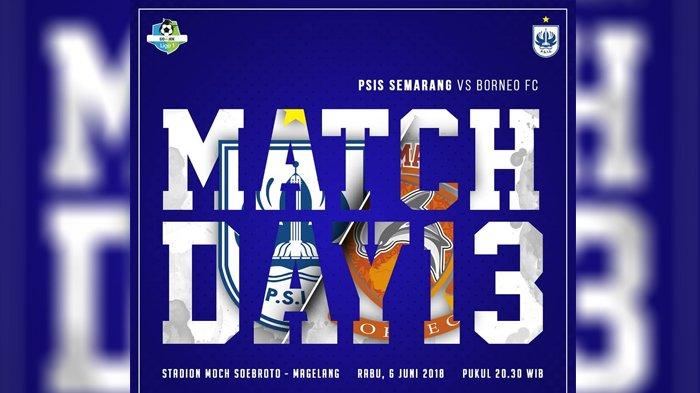 Live Streaming Indosiar PSIS Semarang vs Borneo FC 20.30 WIB - Lepas Status Juru Kunci Liga 1 2018!