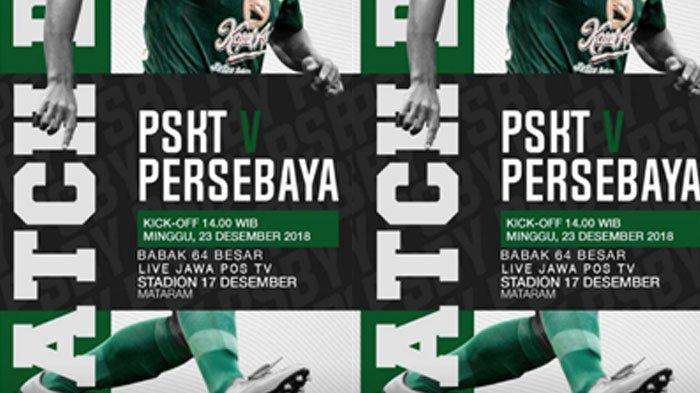 Live Streaming Jawapostv PSKT Sumbawa vs Persebaya Surabaya 14.00 WIB Hari Ini, Piala Indonesia 2018