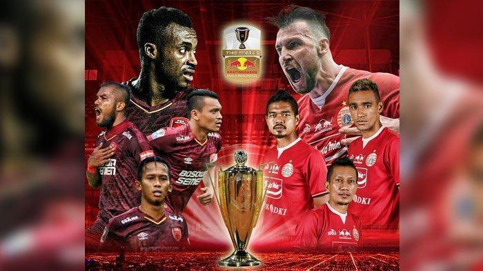 Jadwal Baru Pertandingan Leg Kedua Final Piala Indonesia 2018 Diumumkan PSSI PSM Makassar vs Persija
