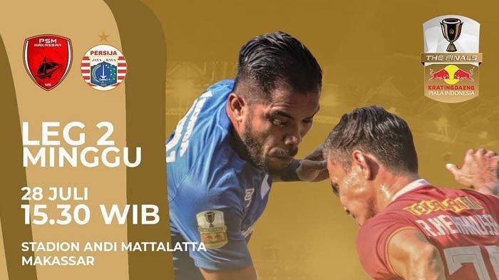 Prediksi & Live Streaming RCTI PSM vs Persija Final Piala Indonesia, Pukul 15:30 WIB