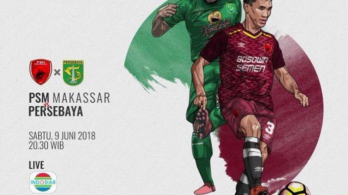 Live Streaming Indosiar PSM Makassar vs Persebaya Surabaya 20.30 WIB - Incar Posisi Puncak Liga 1!