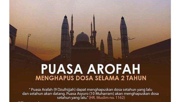 BESOK Puasa Arafah 1442 H, Berikut Niat dan Tata Caranya, Dapat Menghapus Dosa Selama Dua Tahun