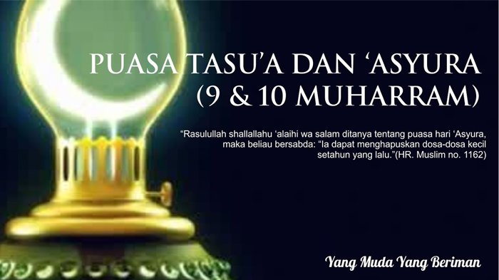 Niat Puasa Asyura & Puasa Tasua serta Keutamaannya, Sambut Tahun Baru Islam 1 Muharram 1441 H