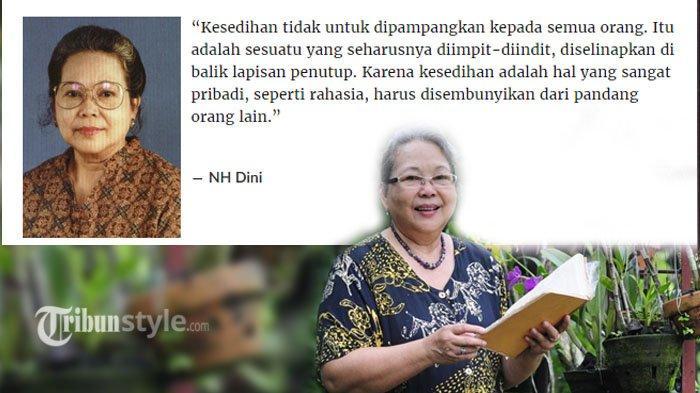 Meninggal Dunia Akibat Kecelakaan, Ini Kumpulan Quotes Novelis NH Dini yang Menyentuh Hati