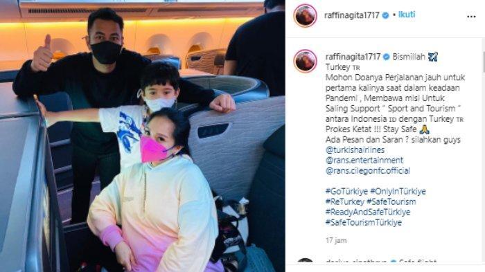 Raffi Ahmad ajak Nagita Slavina dan Rafathar ke Turki