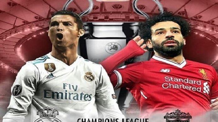 Final Liga Champions Real Madrid Vs Liverpool Siaran Langsung & Live Streaming SCTV Minggu 01.45 WIB
