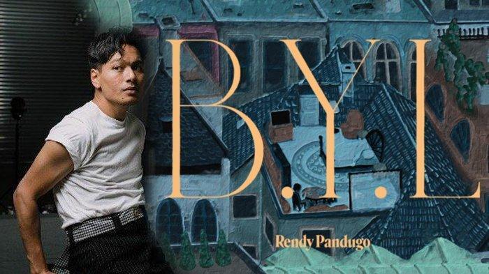 Rendy Pandugo Rilis Video Lirik Single Terbaru Bertajuk B.Y.L Lewat Kanal YouTube